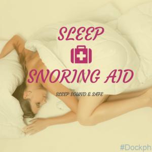 Sleep & Snoring Aids